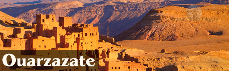 Cheap Flights To ouarzazate,  ouarzazate beach, Travel to ouarzazate, Travel wide Flights