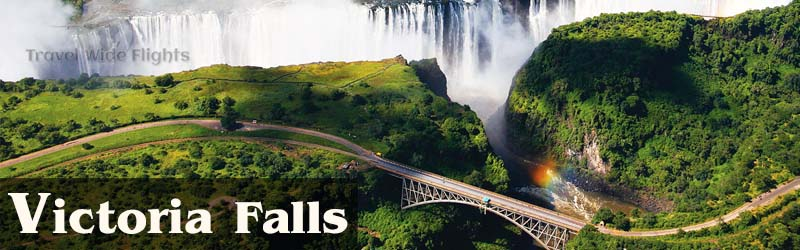 Cheap Flights To victoria falls from London, Travel Wide Flights.