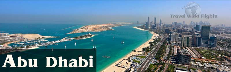 Cheap Flights To Abu Dhabi, Travel To Abu Dhabi, Travel Wide Flights