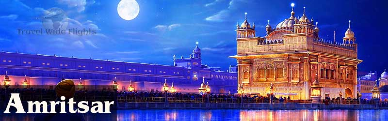 Cheap Flights To Amritsar, Travel to Amritsar-India, Travel Wide Flights