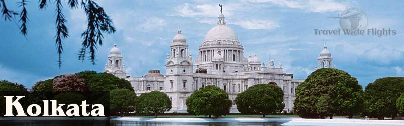 Cheap Flights To kolkata, Travel to kolkata-India, Travel Wide Flights