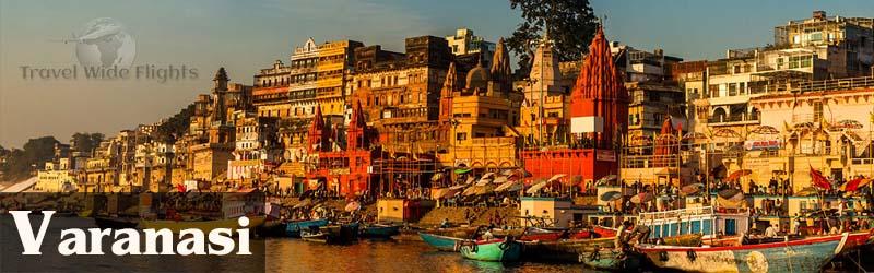 Cheap Flights To Varanasi, Travel to Varanasi-India, Travel Wide Flights