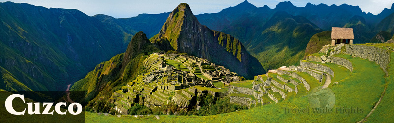 Cheap Flights To cuzco, Cheap Flights to Peru, Travel Wide Flights